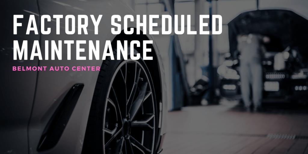 factory scheduled maintenance